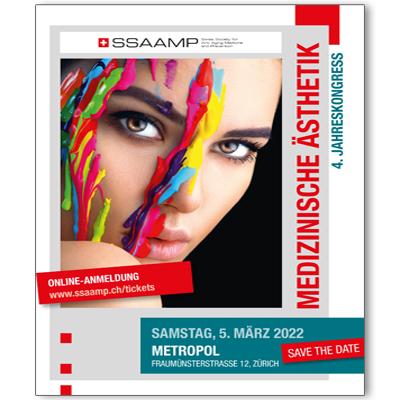 Jahreskongress Medizinische Ästhetik 2022 Zürich SSAAMP